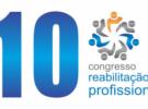 10º Congresso de Reabilitação Profissional